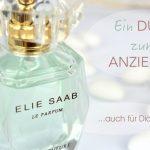 Euer Duft zum Anziehen<br /> von Elie Saab