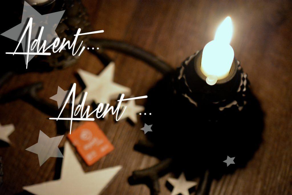 Advent, Advent &#8230; <br/> das vierte Lichtlein&#8230;