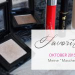 "Favoriten Oktober 2015 </br>– Meine ""Masche"" –"