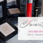 """Favoriten Oktober 2015 </br>– Meine """"Masche"""" –"""