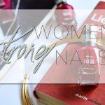 Stärke liegt im Ergebnis</br>Starke Frauen, starke Nägel #strongwomenstrongnails