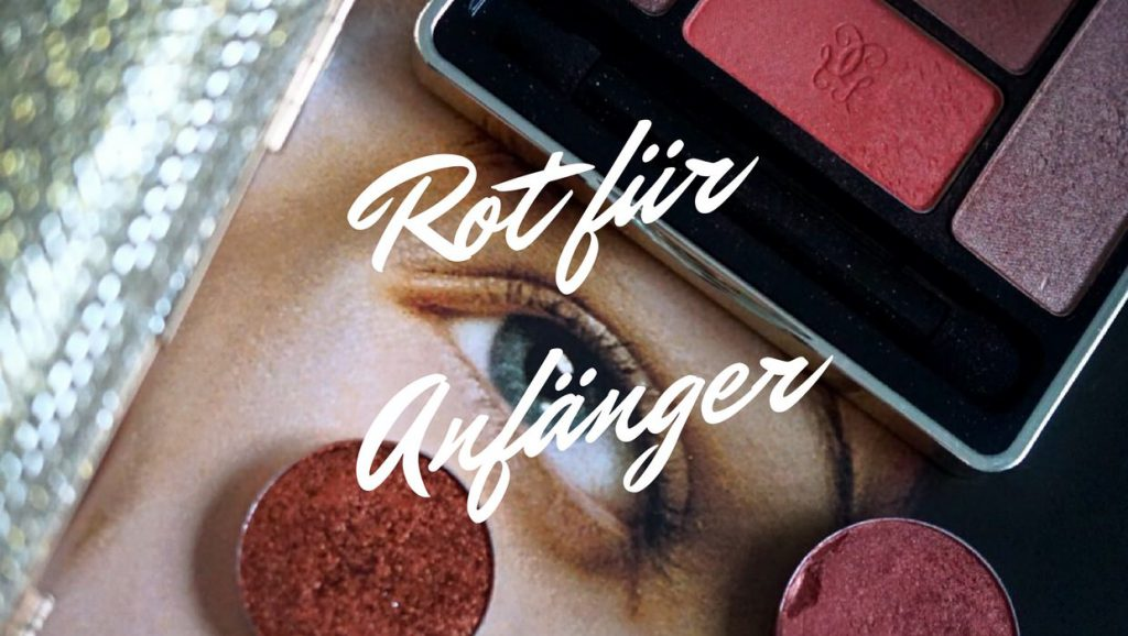 Rot für Anfänger</br>&#8211; Get Red-y! &#8211;
