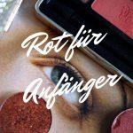 Rot für Anfänger</br>– Get Red-y! –