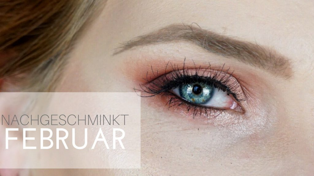 NACHGESCHMINKT </br> Februar 2018</br> Rose Gold Eye Makeup