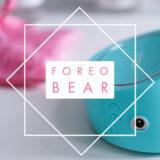 FOREO BEAR Teil 1 -Ein Microcurrent Teddy fürs Jungbleiben-